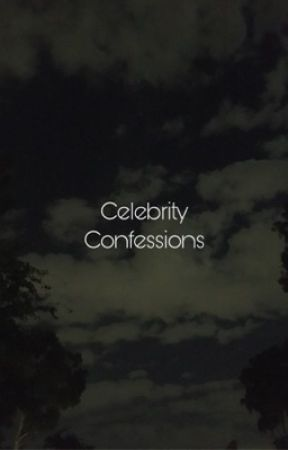 Celebrity Confessions by _confessions_