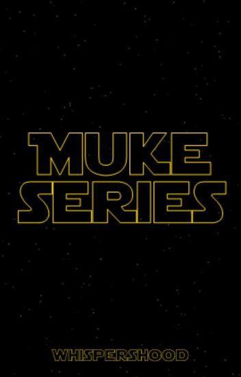Muke Series