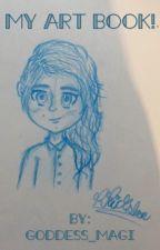 My Art Book! by goddess_magi