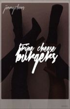triple cheese burgers | jjk by jimmychoos