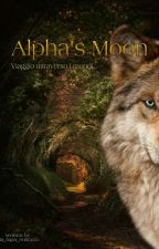 Alpha's Moon    by La_lupa_solitaria