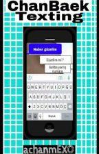 ChanBaek Texting by achanmEXO