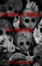 Historias de terror y Creepypastas by MagicalHuman_872
