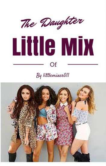 The Daughter of Little Mix- A spanking story