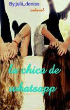 La Chica De WhatsApp(Zodiacal)  by julii_deniss