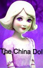 The China Doll by KaylaMaryTomlinson