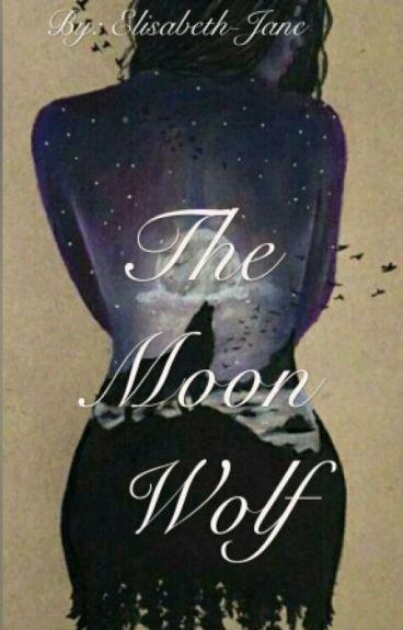 The Moon Wolf [#Wattys2016]
