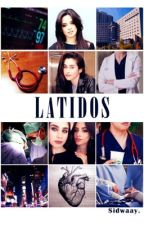 Latidos. (CAMREN) by Sidwaay