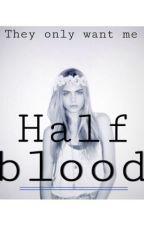 Half blood by AllFadedGlitter