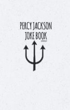 Percy Jackson Jokes and Puns by ExaltedStar