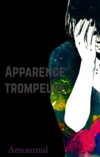 Apparence trompeuse by Amournul