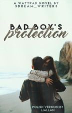 Bad Boy's Protection #1 PL by Liallan
