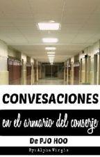 Conversaciones en el armario del conserje /PJO y HOO/ by Alphavirgis
