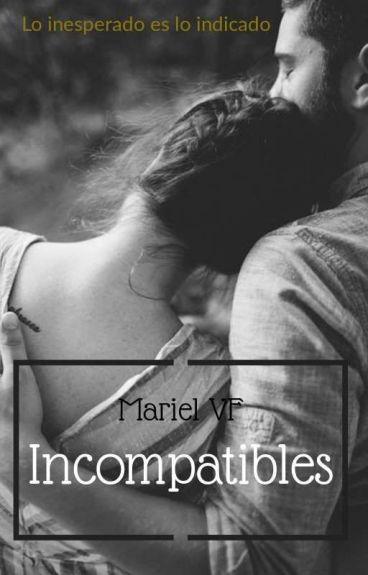 Incompatibles.