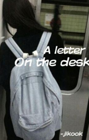 A Letter On The Desk [jikook] by DyoraTheExoplorer