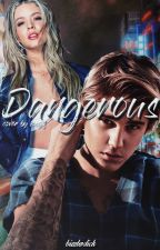 dangerous ♤ j.b #Wattys2017 by bizzlesdick