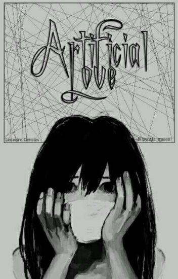 Artificial Love ✰ Leondre Devries