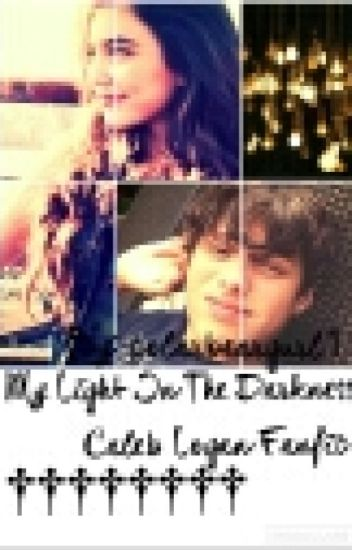 My Light In The Dark Caleb Logan
