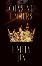 Chasing Embers  |  #1 by StoriesFromEm