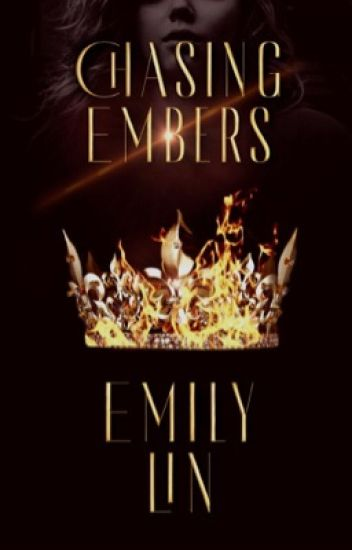 Chasing Embers  |  1