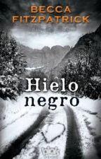 Hielo Negro (TERMINADO) by ONLYAGIRL01