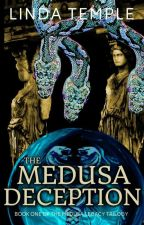 The Medusa Deception by lindatemple