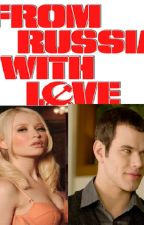 From Russia with love (Twilight, Emmett Cullen) by insaneredhead