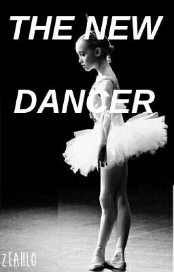 The New Dancer ﴾Dancemoms Fanfic﴿