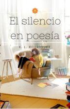 El silencio en poesía by KarinaRodrguezPrez
