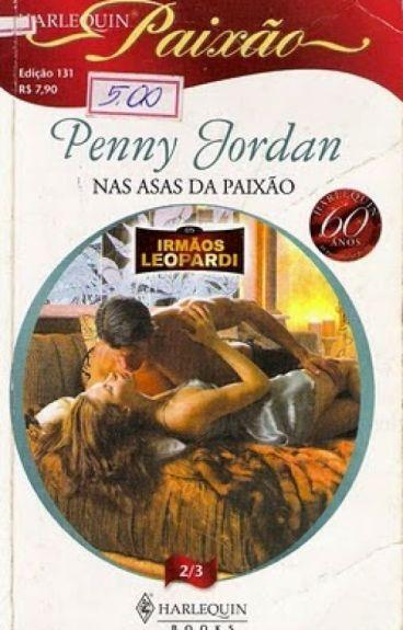 Nas Asas da Paixão - Penny Jordan (Irmãos Leopardi 2)