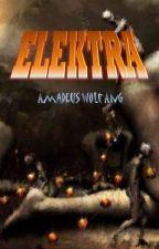 ELEKTRA by AmadeusAng
