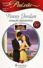 Atraçao Irresistível - Penny Jordan(Irmãos Leopardi 3) by LilianOliveira038