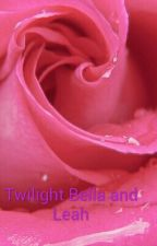 Twilight Bella and Leah by Tiarra_is_mine