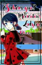 ¿Sabías qué?... Miraculous Ladybug by HikariNoir241813