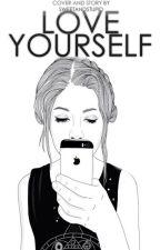 Love Yourself || j.b. by SweetAndStupid