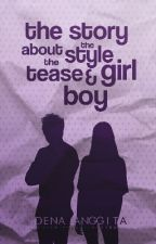The Story About The Stye Girl and The Tease Boy by DenaAnggita
