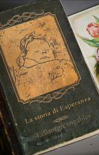 Il Segreto. La storia di Esperanza .  by Lellaofgreengables