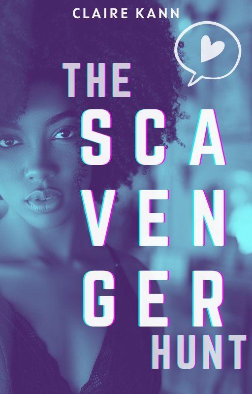 The Scavenger Hunt [#Wattys2016] by ClaireKann