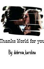 Спасибо Миру за тебя by dobreva_karolina
