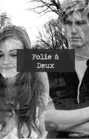 Folie à Deux by Greens77