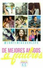 De Mejores Amigos A Padres ((Terminada)) (dMAaP) by Jorti-Chan