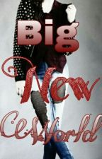 Big New World. by Kelly183