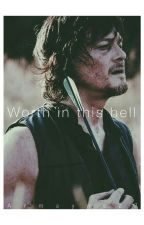 Worth In This Hell (Daryl X Glenn's Cousin Reader) by Armayne27
