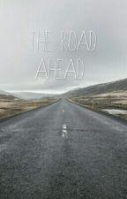 The Road Ahead by wierdlovesame
