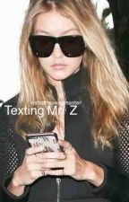 Texting Mr. Z [Zigi] by -lattecity