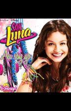 """Soy luna """"mi historia"""" by sophiareyes7"""