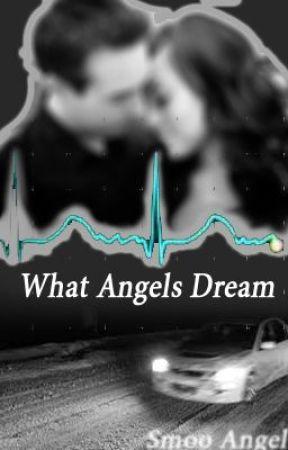 What Angel's Dream by SmooAngel