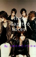Those Gazetto Notes by I-N-F-E-C-T-I-O-N