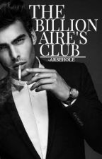 The Billionaire's Club by -ArseHole