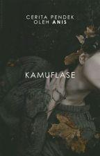 Kamuflase [5/5 END] by wishtobefairy